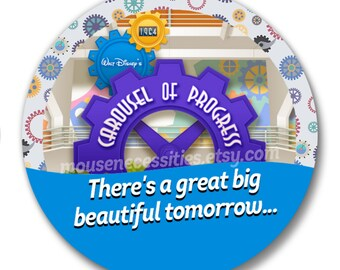 """The Carousel of Progress """"There's a Great Big Beautiful Tomorrow"""" Inspired Disney Parks Celebrations 3"""" Pinback Button"""