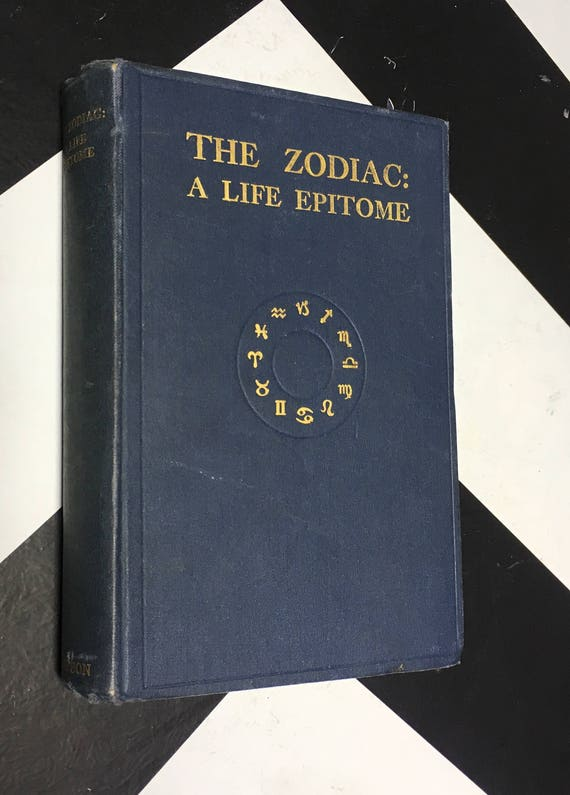Zodiac: A Life Epitome by Walter H. Sampson (1928)