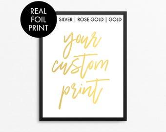 Custom Foil Art, Gold Foil Print, Custom Gold Foil Art, Custom Quote Foil Art, Real Gold Foil Print, Gold Foil Art, 8x10 Foil Print