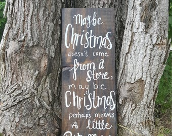 Maybe Christmas - Wood Sign
