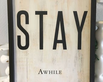 Stay Awhile Sign - Wall Decor - Farmhouse Wall Decor - Wood Sign - Home Decor - Farmhouse Signs - Farmhouse Decor