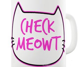 Check Meowt Ceramic Mug