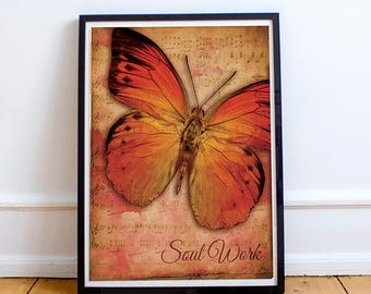 Digital Print - Soul Work - Wall Art Print - Butterfly - Butterfly Wall Decor - Instant Download - Printable Butterfly Wall Art