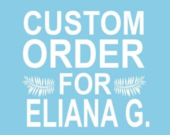Custom Stamp Order for Eliana G.