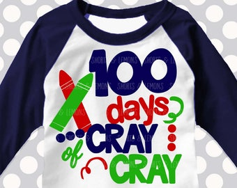 100 days of cray cray svg, 100th day of school svg, 100 days, teacher svg, primary colors, SVG, DXF, EPS, 100 days of school, hundredth day