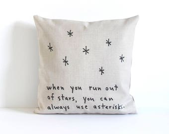Stars Pillow Cover, Decorative Pillow Cover, Throw Pillow, Pillow Cushion, Cushion Cover, Pillow Covers, When you run out of stars ...