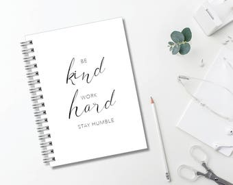 Be Kind Work Hard Journal // Minimalist // Typography // Fashion // Scandinavian // Diary // Planner // Modern Office // Personalized