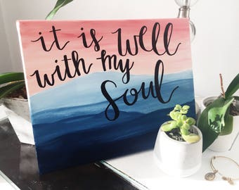 It is well with my soul canvas sign, calligraphy sign, wall art, dorm decor, hand lettered sign, canvas quote, mountains, home decor