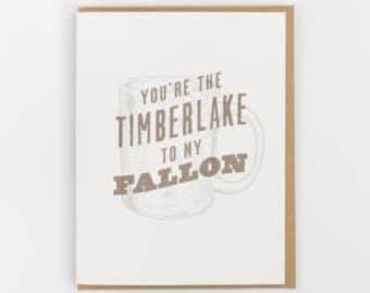 timberlake to my fallon greeting card
