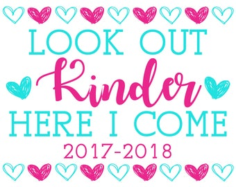 Look Out Kinder - Here I Come Printable