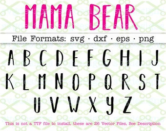 MAMA BEAR Letters Svg, Dxf, Eps, Png, 26 Capital Letters Svg, Kids Font Svg Letters, Mama Bear Font, Handwritten Letters, Cricut Silhouette