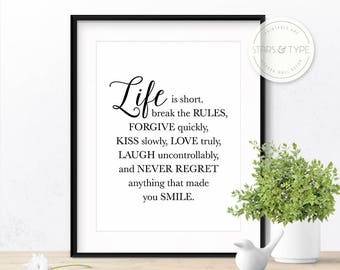 Life Is Short Break the Rules forgive quickly kiss slowly, Mark Twain Quote, Printable Wall Art, Black Typography, Digital Poster Print Type