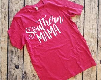 Southern Mom Shirt, Southern Mama, Shirt For Mom, Mom Shirt, Southern Shirt, For Mom, Gift For Mom, For Her, Southern Lady Gift, Southern