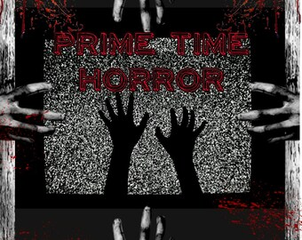 Monthly Prime Time Horror Box Tub | Monthly Subscription Box