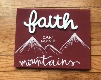 Fairh can move mountains, bible verse, custom wall art, custom home decor, bible art, inspirational, motivational, dorm decor, nursery decor