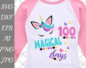 "100 days Svg: ""MAGICAL DAYS SVG"" 100th day of school Svg,Unicorn Svg,100th day Cut File,Cricut cut file,Silhouette Svg,Dxf cut file,Sun Svg"