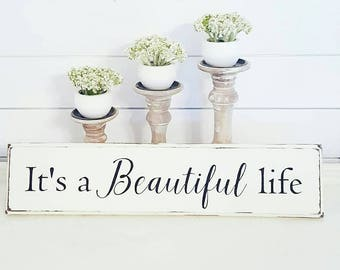 It's a Beautiful life Wood sign