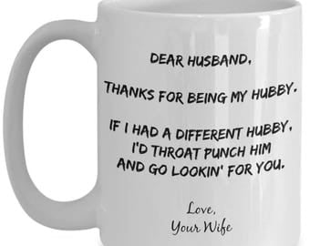 Father's Day Gifts Coffee Mug From Wife To Husband - Birthday - I'd Throat Punch Another Hubby Gag Gift for Husband From Wife - Lg 15oz Cup