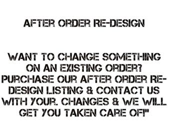 After Order Re-design Fee