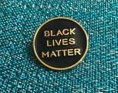 """Large size Black Lives Matter Lapel Pin 1""""."""