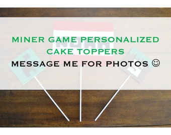 MINER GAME CAKE Topper - Set of 3 Miner Inspired cake topper, Miner game party, Personalized cake topper with age and name, Miner game cake
