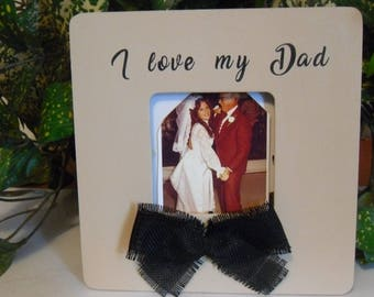 Dad photo frame, Dad Frame, Keepsake dad frame, Dad gift, Gift for Dad, Father's day gift, Father frame, Father gift.