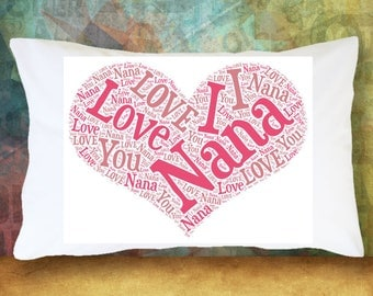 I LOVE NANA Pillowcase  Adorable Word Cloud Heart Shows Nana How Much You Love Her Grandchildren Commemorative Grandmother Present Gift