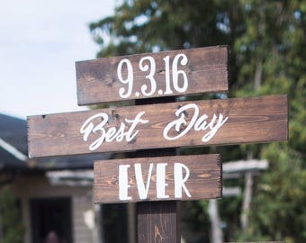Wedding Date Sign | Best Day Ever Wedding Sign | Wooden Wedding Sign | Rustic Wedding Sign | Custom Wood Sign