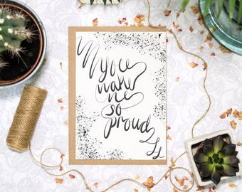 Well Done Card | You Make Me So Proud | Proud of You Card | Congratulations Card | Graduation Card | New Job Card | by Poppins & Co.
