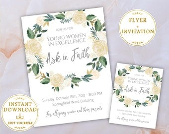 Young Women in Excellence LDS Invitation + Flyer Poster Sign Ask in Faith Editable PDF Template White Flowers, PRINTABLE