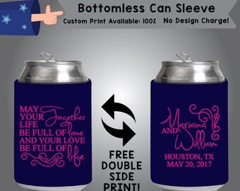 May Your Life Together Be Full of Love and Your Love Be Full of Life Bottomless Wedding Can Slevee Double Side Print (BCS-W1)