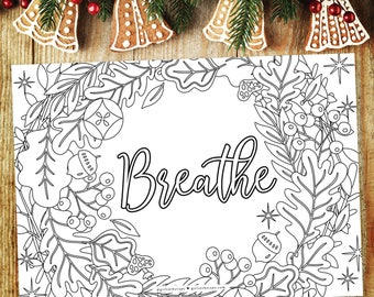 Quiet Christmas, Breathe, Holiday Wreath Ideas, Christmas Anxiety Coloring, Christmas Self Care, Calming Coloring, Sentimental Gift