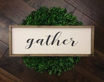 Gather Sign | Wood Sign | Farmhouse Sign | Thanksgiving Decor | Farmhouse Decor | Farmhouse Style | Fall Decor Fall Sign | Fall Farmhouse
