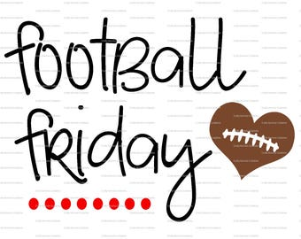 Football Friday SVG file // Baller SVG // Sister Cut File // Football Silhouette File // FRiday Cutting File // Little Sis SVG file