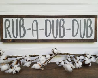Rub a Dub Dub - Bathroom Sign - Bathroom Wall Decor - Bathroom Decor - Bathroom Wall Art