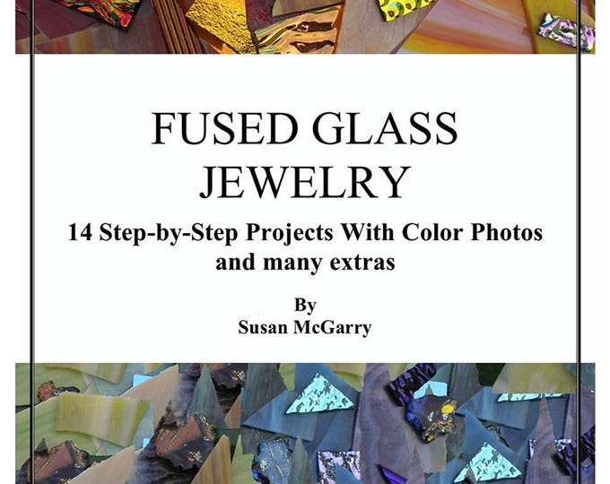 Fused Glass Jewelry (BOOK)