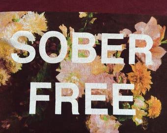 Sober free shirt-addict