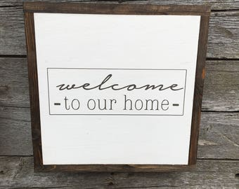 """Welcome to our home 