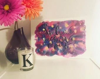Positive Quote / Motivational / Calligraphy / Hand Painted / Hand Written / Galaxy