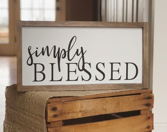 Simply Blessed - Rustic - Farmhouse Decor