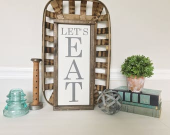 Eat Sign, Let's Eat Sign, Dining Room Sign, Dining Room Decor, Farmhouse Kitchen, Farmhouse Style, Kitchen Wood Sign, Rustic Wall Decor