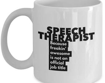 Physical Therapist because freakin' awesome is not an official job title - Unique Gift Coffee Mug