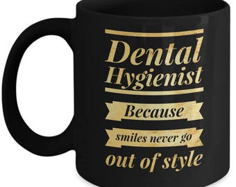 Dental Hygienist Mug - Dental Hygienist Gift - Dental Hygiene Student -  Dental Hygienist Cup - Dental Graduation Gift - Dental Coffee Mug