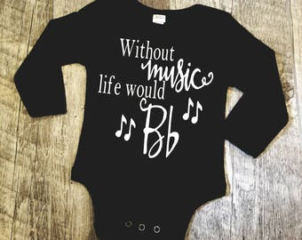 Preemie, Baby, Newborn, Twins, Unisex, Toddler, Boy, Girl, Music, Musical, Bodysuit, Musical Notes, Life, Without Music Life Would B...