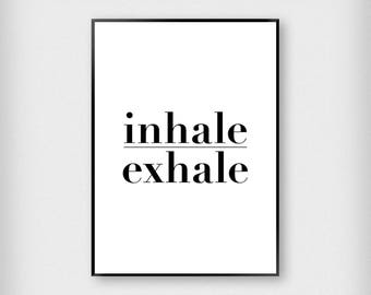 Bold Print Inhale Exhale Print | Typography | Black and White | Yoga - Breathe - Poster