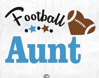 Football svg, Football Aunt svg, Football shirt svg, Football SVG Files, Cricut, Cameo, Cut file, Files, Clipart, Svg, DXF, Png, Pdf, Eps