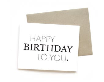 Happy Birthday to You | Card || Greeting Card | Birthday Card | Typography Card | Friend Card | Simple Card | Minimalist | Black and White