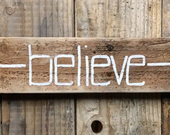 Arrow Believe Wood Sign