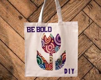 Tote Bag, Be Bold Tote, Inspirational Tote, Cotton Book Bag, Printed Tote Bag, Reusable Grocery Bag, Market Bag, Shopping Tote, Beach Bag