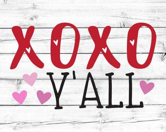 XOXO Y'all Svg, Hugs and Kisses Svg, XOXO, Valentine's Day Svg, Heart Svg, Valentines Svg, Toddler Svg, Clip Art, Svg for Cricut, Silhouette